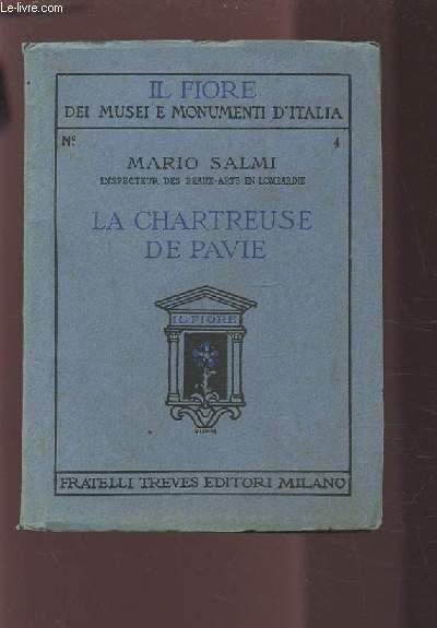 LA CHARTREUSE DE PAVIE.