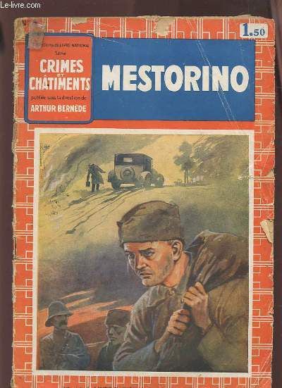 CRIMES ET CHATIMENTS - N°3 : MESTORINO.