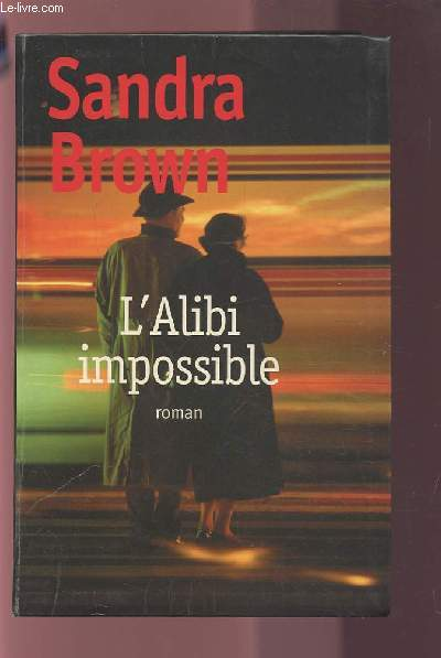 L'ALIBI IMPOSSIBLE.