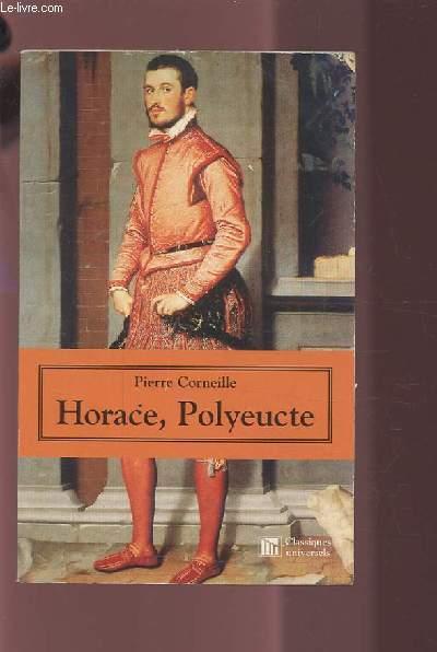 HORACE, POLYEUCTE.