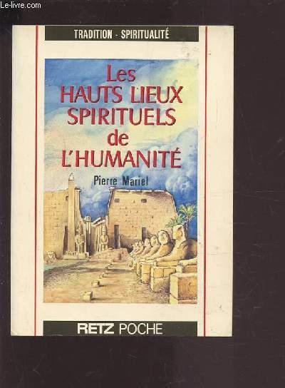 LES HAUTS LIEUX SPIRITUELS DE L'HUMANITE.