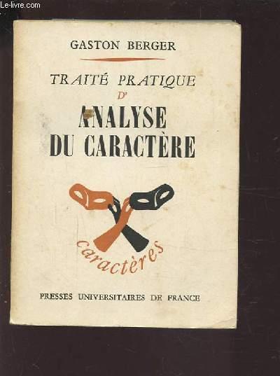 TRAITE PRATIQUE D'ANALYSE DU CARACTERE.