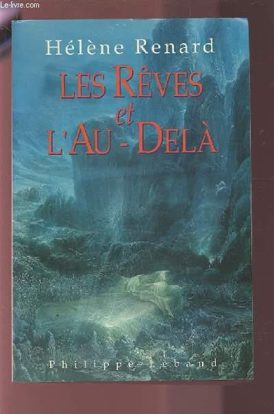 LES REVES ET L'AU-DELA - ETUDE ET INTERPRETATIONS DES REVES DE MORT.
