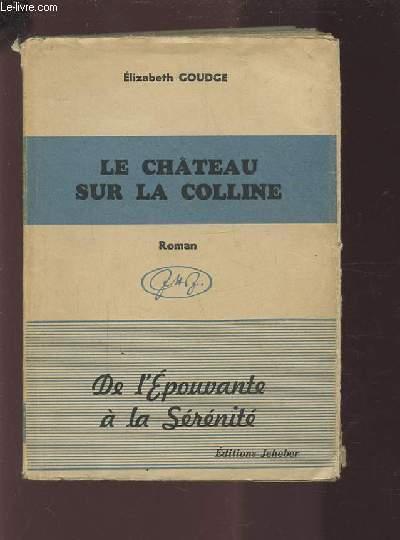 LE CHATEAU SUR LA COLLINE - DE L'EPOUVANTE A LA SERENITE.