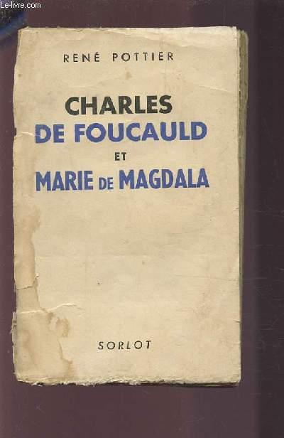 CHARLES DE FOUCAULD ET MARIE DE MAGDALA.