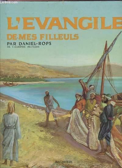 L'EVANGILE DE MES FILLEULS.