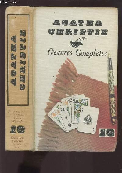 OEUVRES COMPLETES - VOLUME 13 : LE FLUX ET LE REFLUX + TEMOIN INDESIRABLE + RENDEZ-VOUS A BAGDAD + LE TRAIN BLEU.