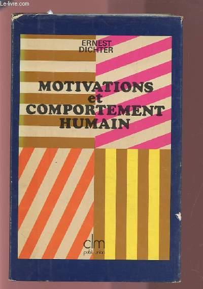 MOTIVATIONS ET COMPORTEMENT HUMAIN.