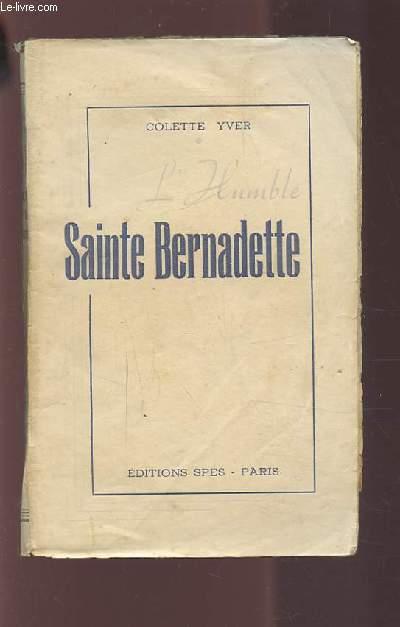L'HUMBLE SAINTE BERNADETTE.