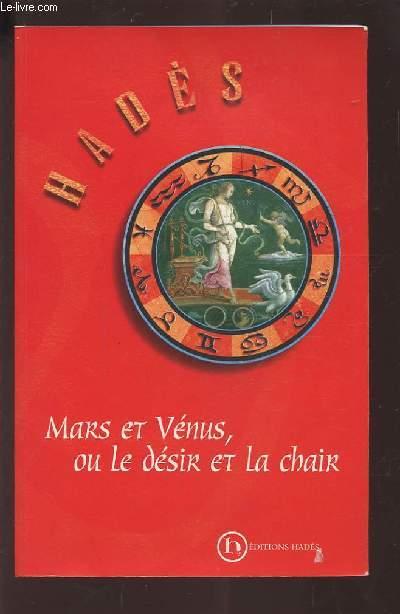 MARS ET VENUS OU LE DESIR ET LA CHAIR.