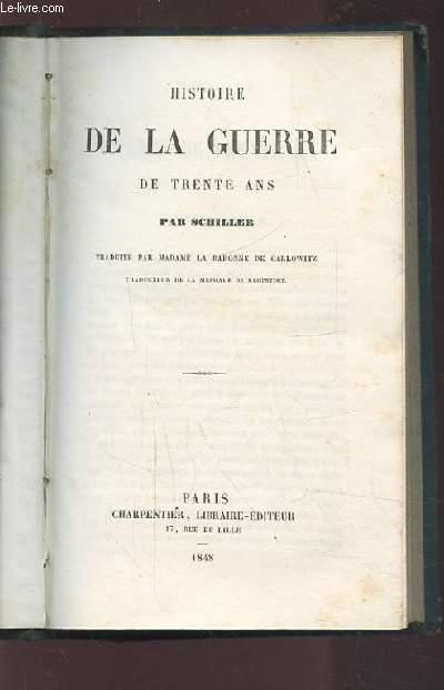 HISTOIRE DE LA GUERRE DE TRENTE ANS.