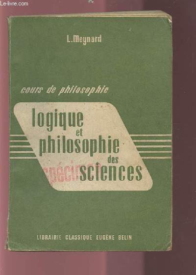 COURS DE PHILOSOPHIE - LOGIQUE ET PHILOSOPHIE DES SCIENCES.