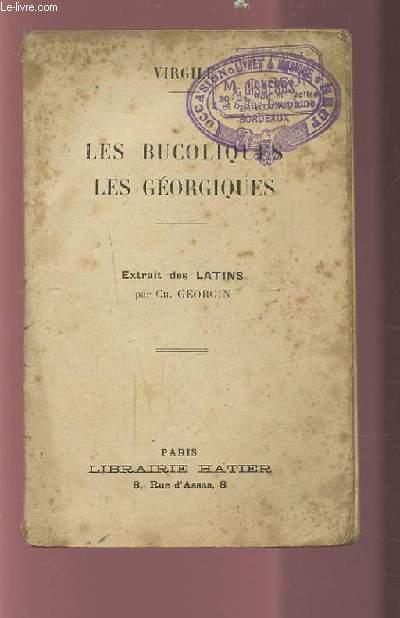 LES BUCOLIQUES / LES GEORGIQUES - EXTRAITS DES LATINS PAR GEORGIN.