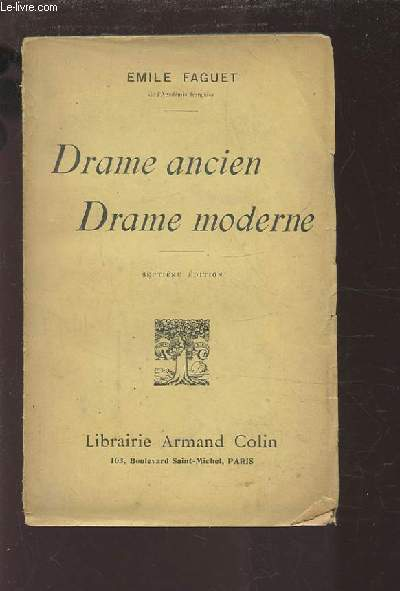 DRAME ANCIEN / DRAME MODERNE.
