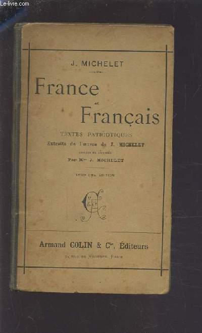 FRANCE ET FRANCAIS - TEXTES PATRIOTIQUES - 2° EDITION.