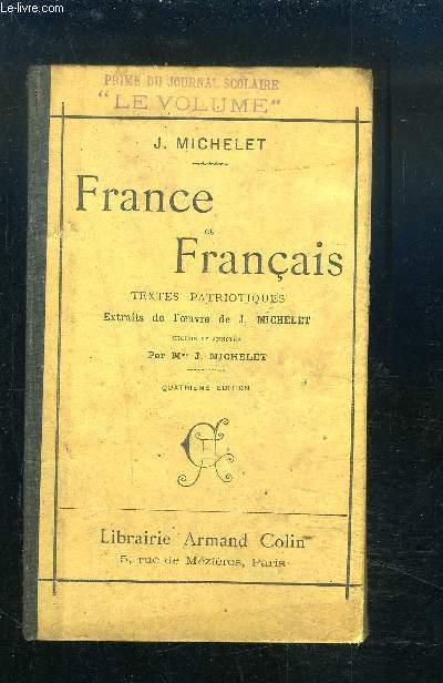 FRANCE ET FRANCAIS - TEXTE PATRIOTIQUES.