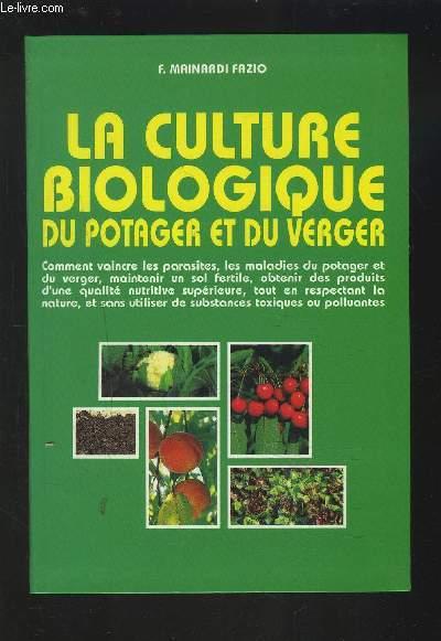 LA CULTURE BIOLOGIQUE DU POTAGER ET DU VERGER -