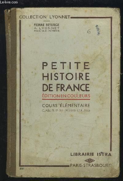 Petite Histoire De France Edition En Couleurs Cours Elementaire Classe De 9 Des Lycees Et Colleges