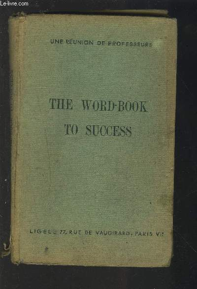 THE WORD-BOOK TO SUCCESS.