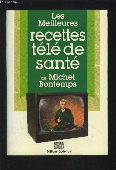 LES MEILLEURES RECETTES TELE DE SANTE.