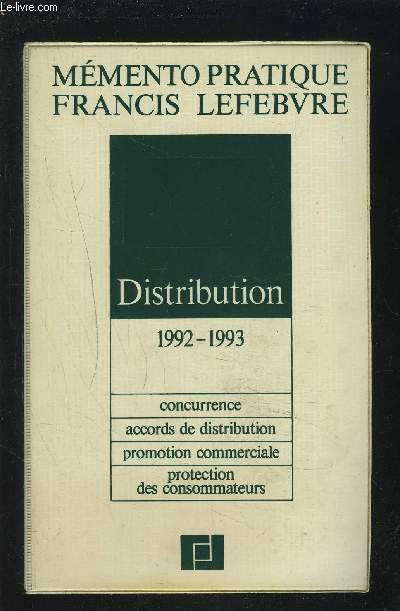 DISTRIBUTION 1992-1993 - CONCURRENCE / ACCORDS DE DISTRIBUTION / PROMOTION COMMERCIALE / PROTECTION DES CONSOMMATEURS.