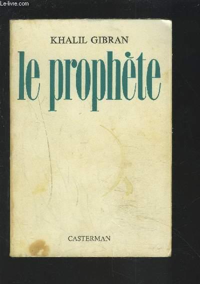 LE PROPHETE.
