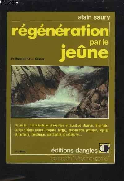 REGENERATION PAR LE JEUNE.
