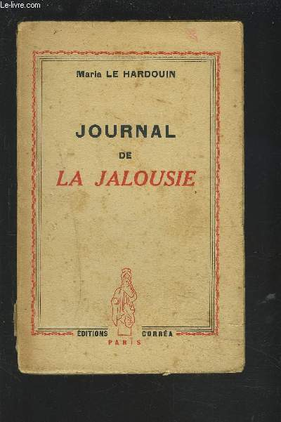 JOURNAL DE LA JALOUSIE.