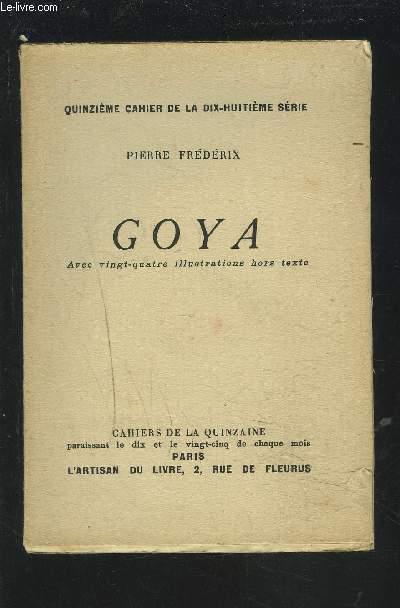 GOYA - 15° CAHIER DE LA 18° SERIE.