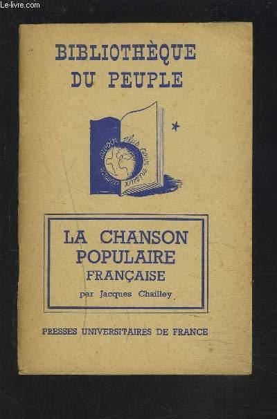 BIBLIOTHEQUE DU PEUPLE : LA CHANSON POPULAIRE FRANCAISE.