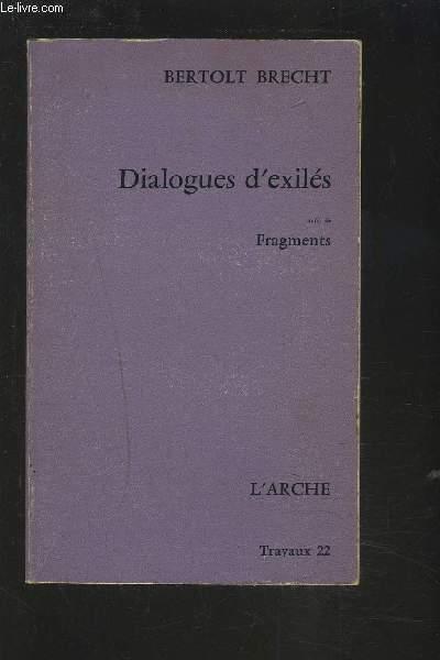DIALOGUES D'EXILES SUIVI DE FRAGMENTS.
