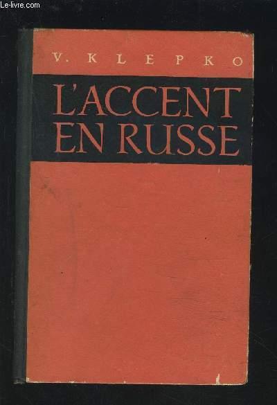 L'ACCENT EN RUSSE.