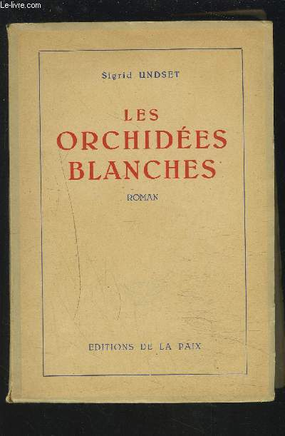 LES ORCHIDEES BLANCHES.