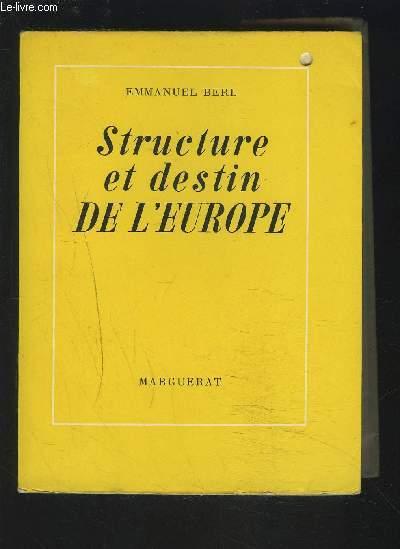 STRUCTURE ET DESTIN DE L'EUROPE.