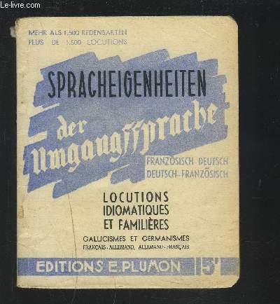 DEUTSCHE UND FRANZOSISCHE SPACHEIGENHEITEN MIT IHRER UBERSETZUNG - GERMANISMES ET GALLICISMES AVEC LEUR TRADUCTION.