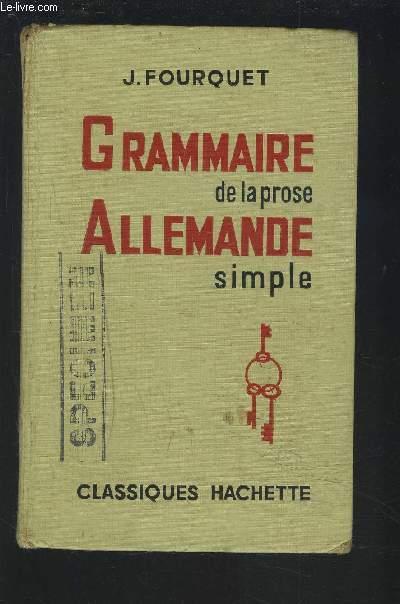 GRAMMAIRE DE LA PROSE ALLEMANDE SIMPLE.