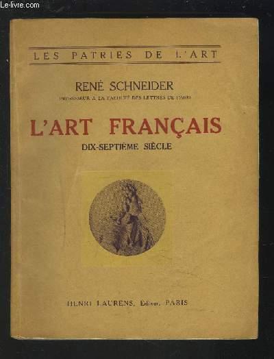 L'ART FRANCAIS - 17° SIECLE (1610-1690).