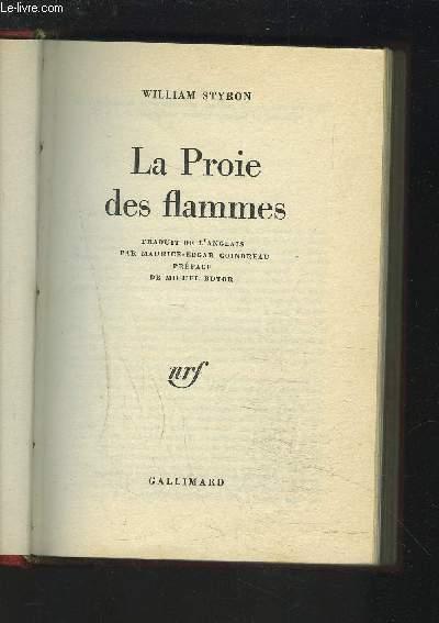 LA PROIE DES FLAMMES.