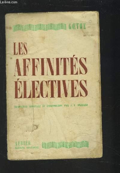 LES AFFINITES ELECTIVES.