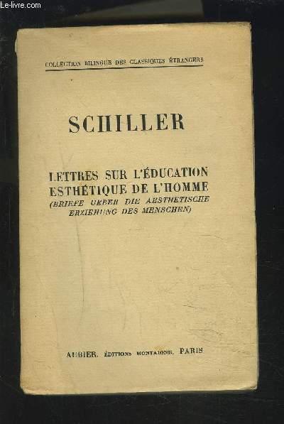 LETTRES SUR L'EDUCATION ESTHETIQUE DE L'HOMME - TEXTE FRANCAIS/ALLEMAND.