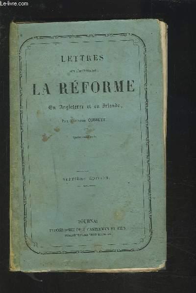 LETTRES SUR L'HISTOIRE DE LA REFORME EN ANGLETERRE ET EN IRLANDE.