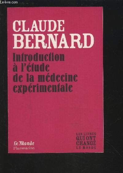 INTRODUCTION A L'ETUDE DE LA MEDECINE EXPERIMENTALE.