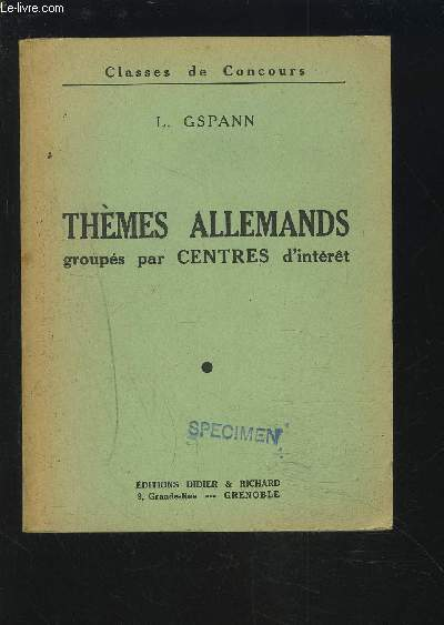 THEMES ALLEMANDS GROUPES PAR CENTRES D'INTERET.
