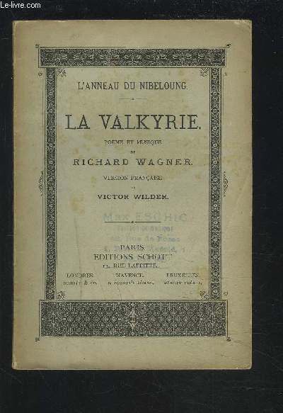 LA VALKYRIE - L'ANNEAU DU NIBELUNG.