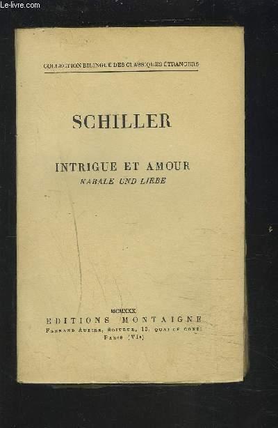 SCHILLER - INTRIGUE ET AMOUR - KABALE UND LIEBE.