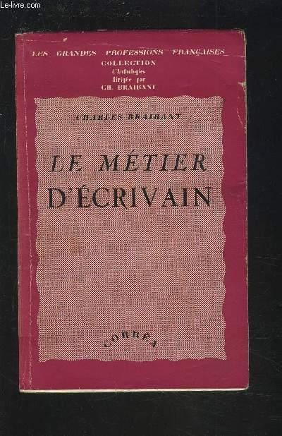 LE METIER D'ECRIVAIN.