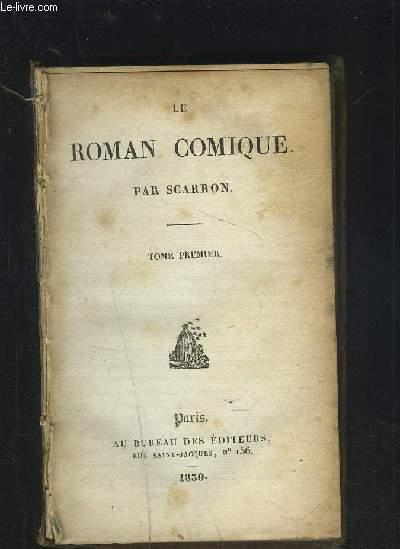 LE ROMAN COMIQUE - TOME PREMIER.