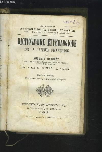 DICTIONNAIRE ETYMOLOGIQUE DE LA LANGUE FRANCAISE.