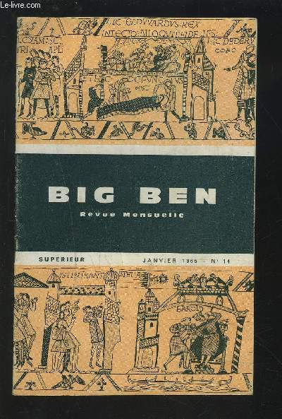 BIG BEN - REVUE MENSUELLE JANVIER 1965 - N°14 : The Duke of Wellington + Nutty + Richard Lion and his friends + The white swans.