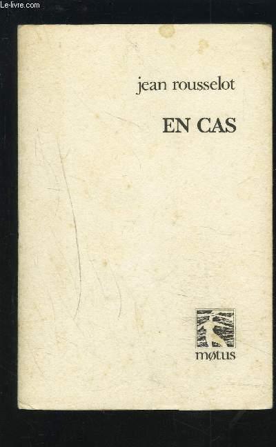 EN CAS.